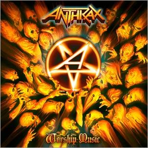Anthrax_WorshipMusic