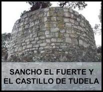 SANCHO EL FUERTE Y EL CASTILLO DE TUDELA