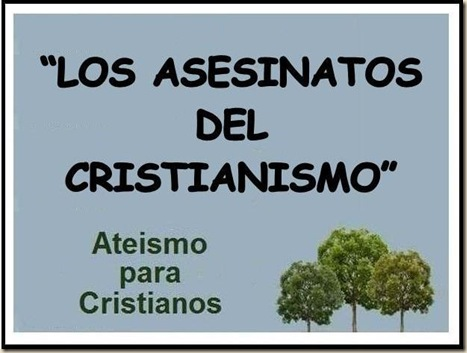 los asesinatos del cristianismo