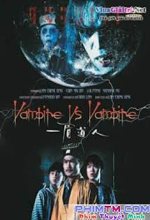 Cương Thi Đấu Ma Cà Rồng - Vampire Vs Vampire