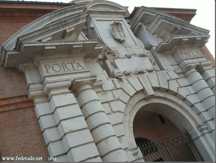 Porta Paula, Ferrara, Italia - Paula Door, Ferrara Italy - Property and Copyright www.fedetails.net