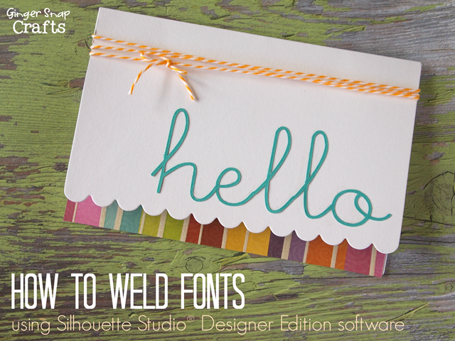 How to Weld Fonts using Silhouette Studio® Designer Edition software tutorial #gingersnapcrafts #silhouette #tutorial