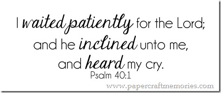 Psalm 40:1 WORDart by Karen for WAW personal use