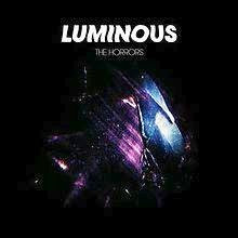 The Horrors Luminous