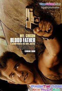 Bố Già Sát Thủ - Blood Father Tập HD 1080p Full