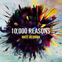 10000 Reasons Live matt_redman_10000_reasons