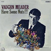 Vaughn Meader - Have Some Nuts