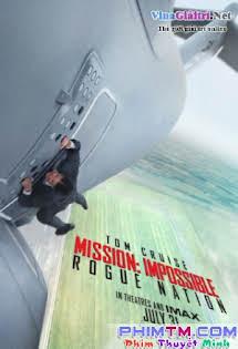 Nhiệm Vụ Bất Khả Thi 5: Quốc Gia Bí Ẩn - Mission: Impossible - Rogue Nation (2015)