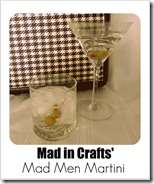 Mad in Crafts Martini