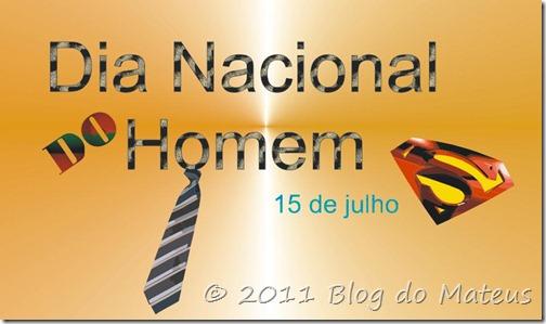 Dia Nacional do Homem Imagem Divulgação Blog do Mateus Cat. Datas Comemorativas (c) 2011 Via Blogger 001