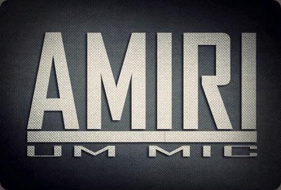 Amiri - Um Mic