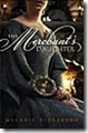 the-merchants-daughter-melanie-dickerson