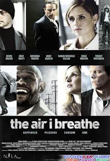 Không Khí Tôi Thở - The Air I Breathe