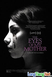 Đôi Mắt Huyền Bí - The Eyes Of My Mother