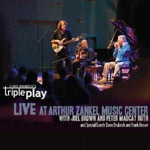 "Chris Brubeck's TriplePlay  ""Live At Zankel"""