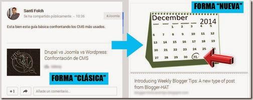 Confrontación de la forma clásica y nueva de presentar los post de blogs en G+