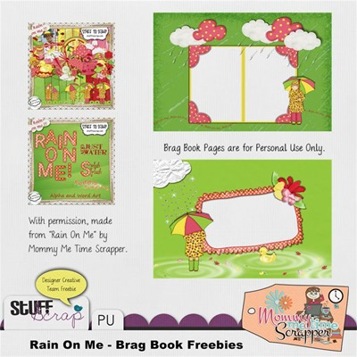 Mommy Me Time Scrapper - Rain on Me - Brag Book Freebie Preview
