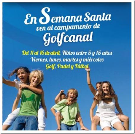 Campamento GolfCanal Semana Santa 2014: Golf, Pádel, Fútbol y mucho más!