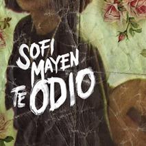sofi-mayen-cancion-amor-bravio-te-odio