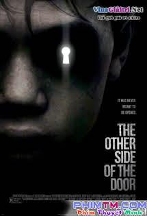 Phía Bên Kia Cánh Cửa - The Other Side Of The Door