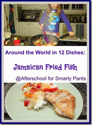 Jamaican cooking with kids: Jamaican Fried Fish
