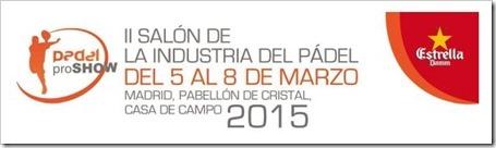 2 Salon de la Industria del Pádel del 5 al 8 de marzo en la casa de campo de Madrid, 2015