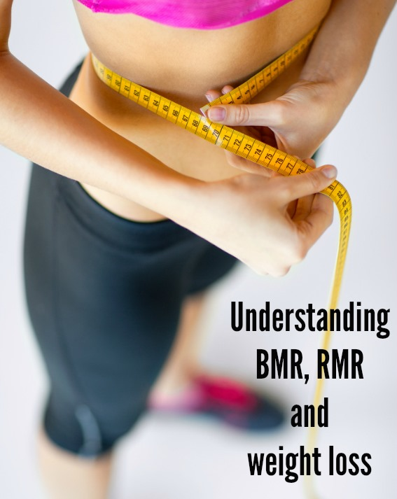Understanding BMR, RMR and weight loss - how many calories do you really need and how many are you burning?