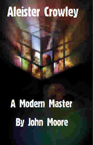 Cover of John Moore's Book Aleister Crowley A Modern Master Extract