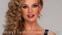 Amores Verdaderos Capitulo 85