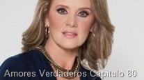 Amores Verdaderos Capitulo 80