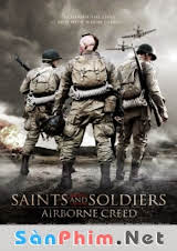 Saints And Soldiers Airborne Creed