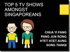 Top 5 TV Shows Amongst Singaporeans