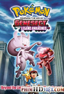 Genesect Và Huyền Thoại Thức Tỉnh - Pokemon Movie 16: Genesect And The Legend Awakened