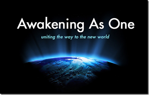 Awakening as One