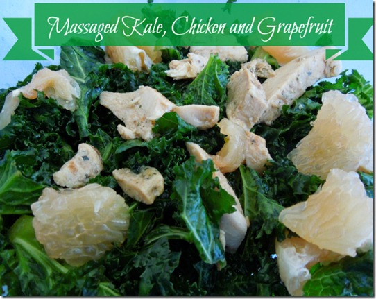 Massaged Kale, Chicken, and Grapefruit