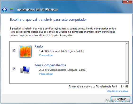 Escolha o que vai transferir para este computador