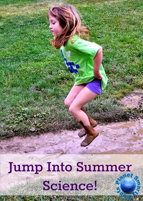 10 Ways to Jump Into Summer Science
