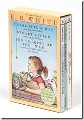 E.B. White Box Set:  Charlottes Web, Stuart Little, The Trumpet of the Swan