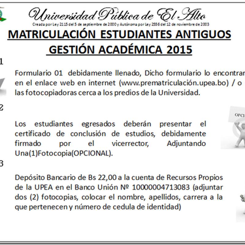 Matriculación UPEA 2015: Estudiantes Antiguos
