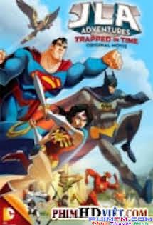 Liên Minh Công Lý : Trở Về Quá Khứ - JLA Adventures: Trapped in Time