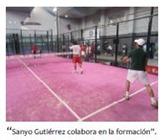 sanyo gutierrez colabora en la formacion escuela indoor padel training rivas