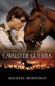 Cavalo de Guerra - Michael Morpurgo