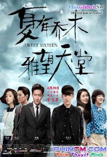 Hạ Hữu Kiều Mộc - Sweet Sixteen