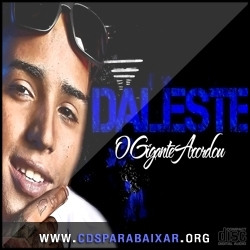 CD Mc Daleste - O Gigante Acordou (2013), Baixar Cds, Download, Cds Completos