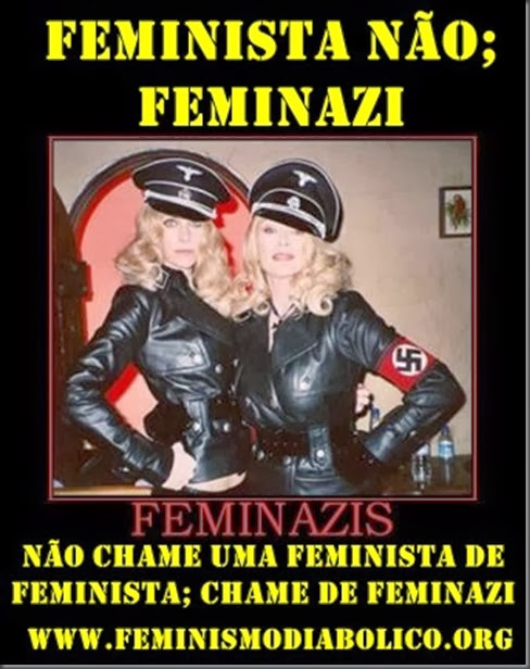 Chame as feministas de Feminazi