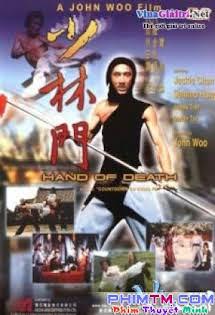 Thiếu Lâm Môn - Hand Of Death Tập HD 1080p Full