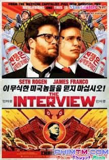 Ám Sát Kim Jong-Un (Cuộc Phỏng Vấn) - The Interview (2014)