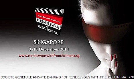 SOCIETE GENERALE PRIVATE BANKING 1ST RENDEZVOUS WITH FRENCH CINEMA  SINGAPORE 2011