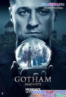 Thành Phố Tội Lỗi 3 - Gotham Season 3 Tập 5 6 Cuối