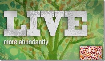 live-more-abundantly